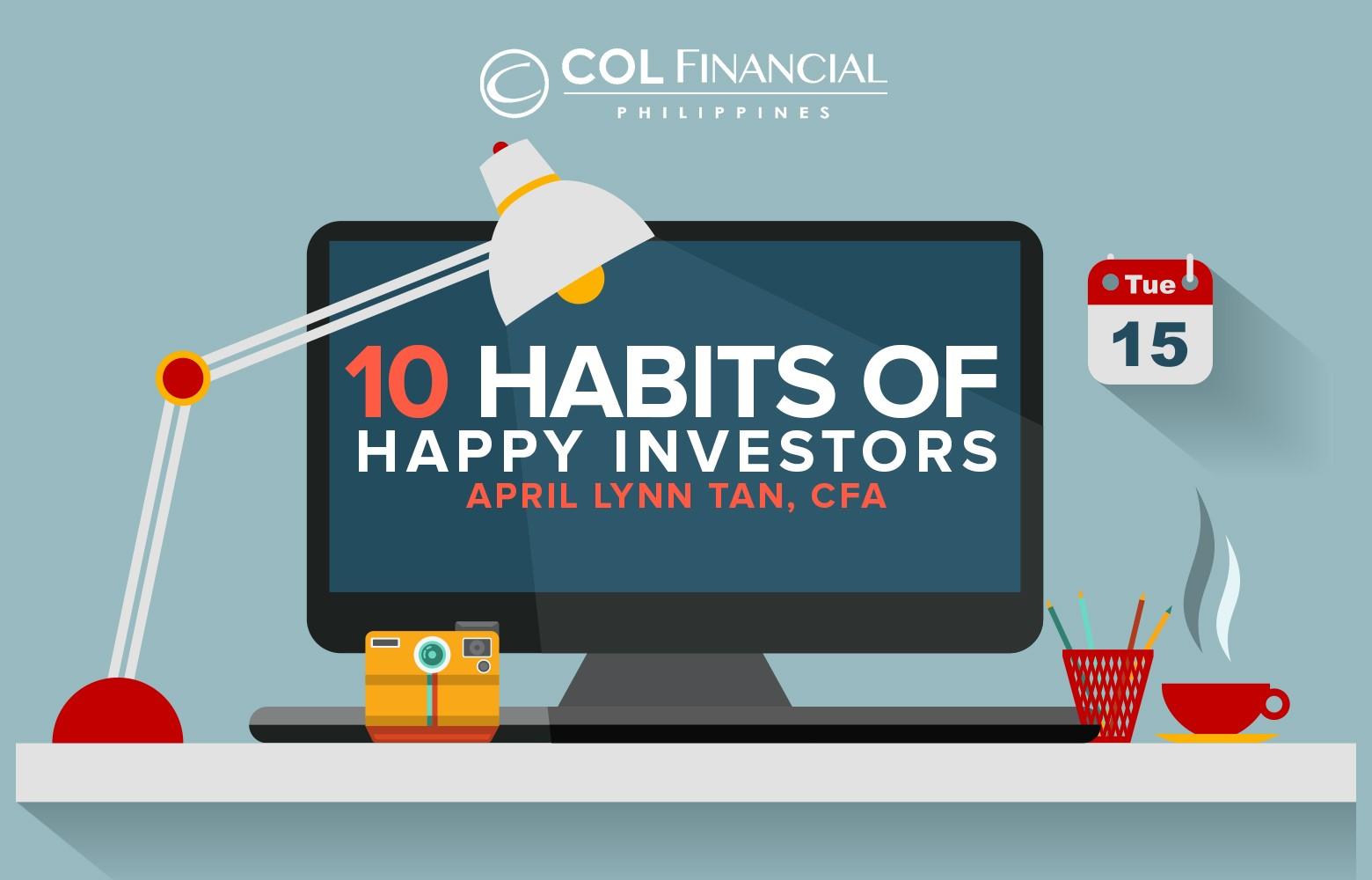 10 habits of happy investors col financial april lynn tan